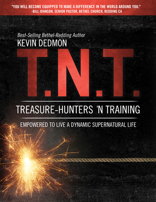 T.N.T.: Treasure-Hunters 'n Training - Dedmon, Kevin