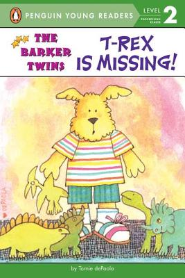 T-Rex Is Missing!: A Barkers Book -