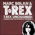 T. Rex Unchained: Unreleased Recordings, Vol. 8