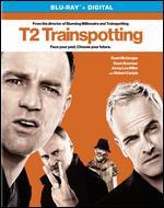 T2: Trainspotting [Includes Digital Copy] [Blu-ray] - Danny Boyle