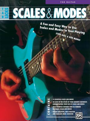 Tab Licks -- Scales & Modes for Guitar: A Fun and Easy Way to Use Scales and Modes in Your Playing - Hall, Steve, Mr., and Manus, Ron