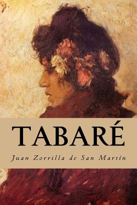 Tabare - De San Martin, Juan Zorrilla