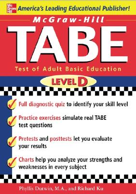 TABE Level D: Test of Adult Basic Education: The First Step to Lifelong Success - Dutwin, Phyllis, M.A.