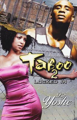 Taboo 2: Locked in - Yoshe