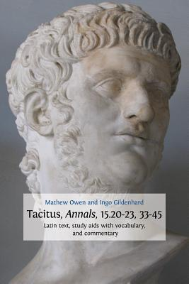 Tacitus, Annals, 15.20-23, 33-45 - Owen, Mathew