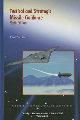 Tactical and Strategic Missile Guidance - Zarchan, Paul
