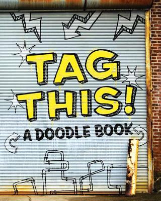 Tag This!: A Doodle Book - Price Stern Sloan