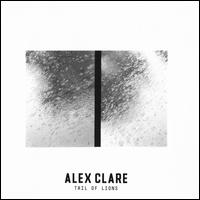 Tail of Lions - Alex Clare