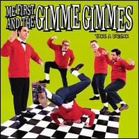 Take a Break - Me First and the Gimme Gimmes