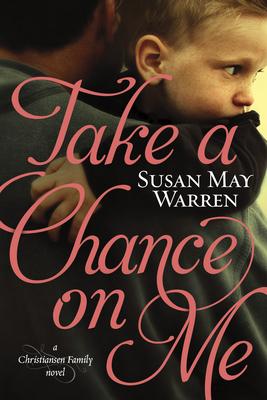 Take a Chance on Me - Warren, Susan May