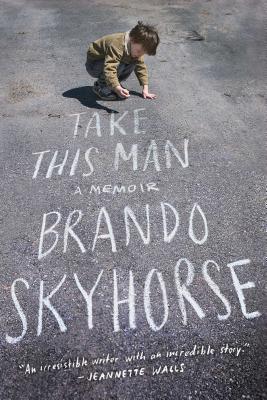 Take This Man - Skyhorse, Brando