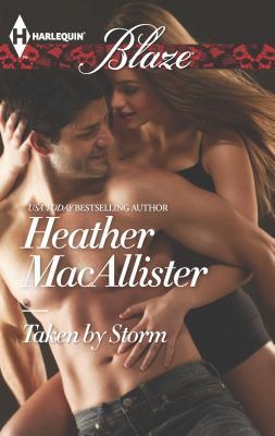 Taken by Storm - MacAllister, Heather
