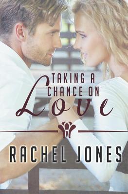 Taking a Chance on Love - Jones, Rachel
