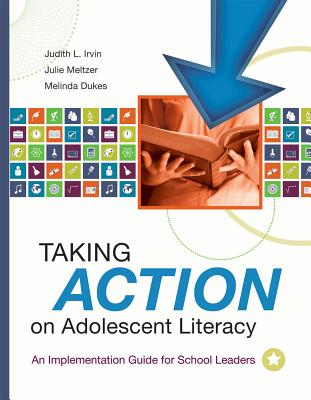 Taking Action on Adolescent Literacy: An Implementation Guide for School Leaders -