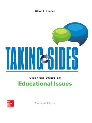 Taking Sides: Clashing Views on Educational Issues - Koonce, Glenn