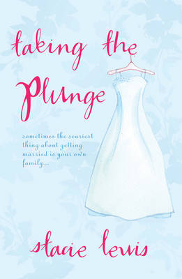 Taking the Plunge - Lewis, Stacie