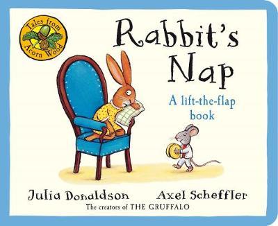 Tales From Acorn Wood: Rabbit's Nap - Donaldson, Julia