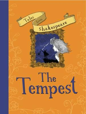 Tales from Shakespeare: the Tempest - Shimony, Yaniv (Illustrator), and Plaisted, Caroline