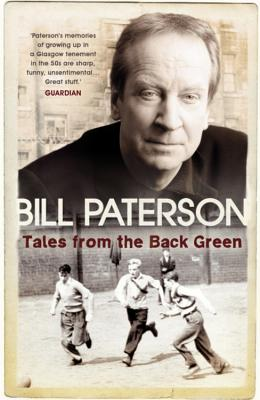 Tales from the Back Green - Paterson, Bill