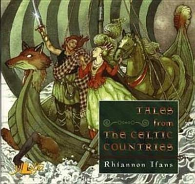 Tales from the Celtic Countries - Ifans, Rhiannon