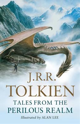 Tales from the Perilous Realm - Tolkien, J. R. R.