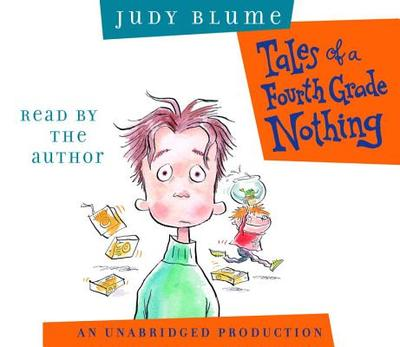 Tales of a Fourth Grade Nothing - Blume, Judy (Read by)