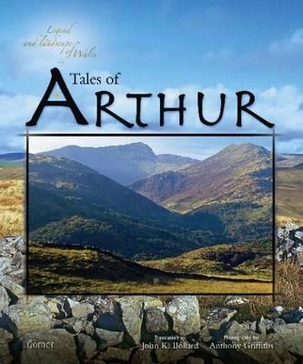 Tales of Arthur - Bollard, John K, Ph.D.