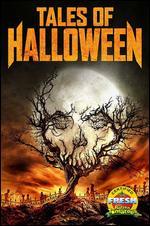Tales of Halloween - Adam Gierasch; Andrew Kasch; Axelle Carolyn; Darren Lynn Bousman; Dave Parker; John Skipp; Lucky McKee; Mike Mendez; Neil Marshall; Paul Solet; Ryan Schifrin