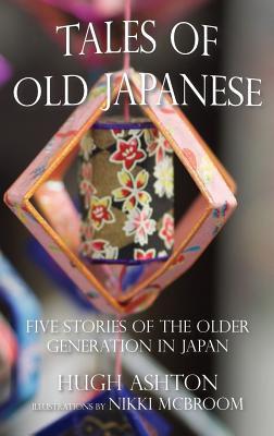 Tales of Old Japanese - Ashton, Hugh
