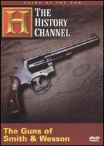 Tales of the Gun: Guns of Smith & Wesson