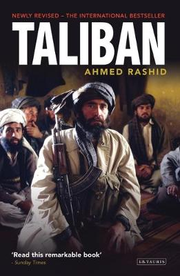 Taliban: Islam, Oil and the New Great Game in Central Asia - Rashid, Ahmed, Mr.