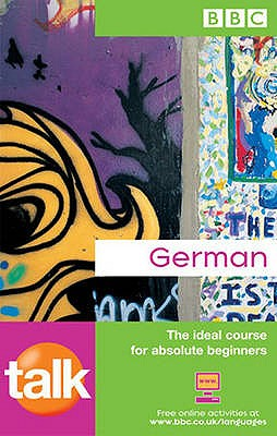 TALK GERMAN COURSE BOOK (NEW EDITION) - Wood, Jeanne, and Matthews, Judith