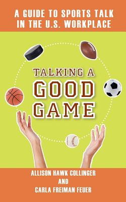 Talking a Good Game - Collinger, Allison Hawk