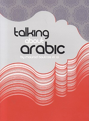 Talking about Arabic - Boutros, Mourad