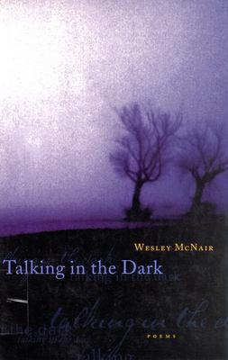 Talking in the Dark - McNair, Wesley