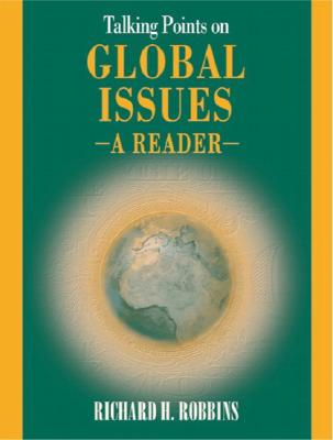 Talking Points on Global Issues: A Reader - Robbins, Richard H