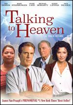 Talking to Heaven - Stephen Gyllenhaal