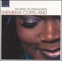 Talking to Strangers - Shemekia Copeland