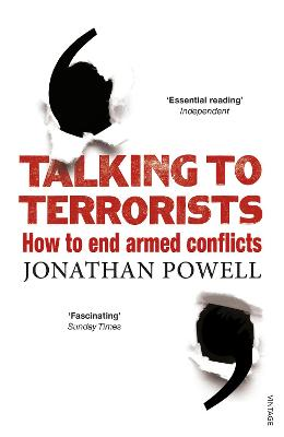 Talking to Terrorists: How to End Armed Conflicts - Powell, Jonathan