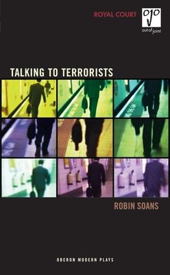 Talking to Terrorists - Soans, Robin
