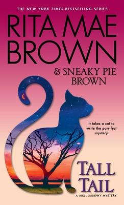 Tall Tail: A Mrs. Murphy Mystery - Brown, Rita Mae