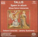 Tallis: Spem in alium; Missa Salve intemerata