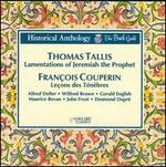 Tallis: The Lamentations of Jeremiah the Prophet; Couperin: Lecons des Ténèbres