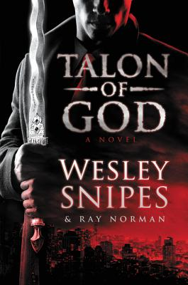 Talon of God - Snipes, Wesley, and Norman, Ray