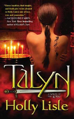 Talyn: A Novel of Korre - Lisle, Holly