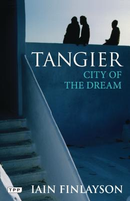 Tangier: A Literary Guide for Travellers - Shoemake, Josh