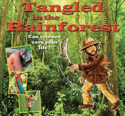 Tangled in the Rainforest - Bailey, Gerry
