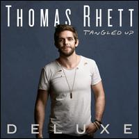 Tangled Up [Bonus Tracks] - Thomas Rhett