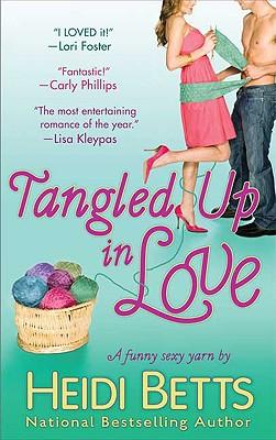 Tangled Up in Love - Betts, Heidi