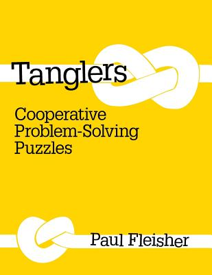 Tanglers: Cooperative Problem-Solving Puzzles - Fleisher